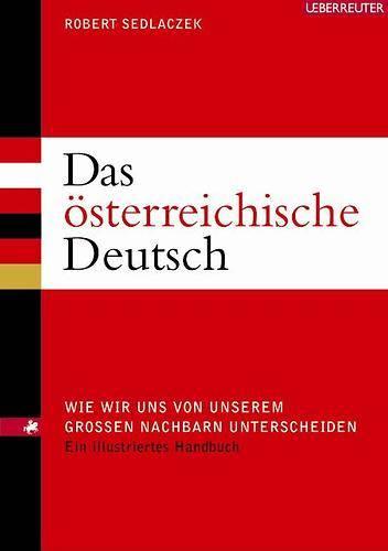Австрийский немецкий язык: диалекты, отличия и особенности