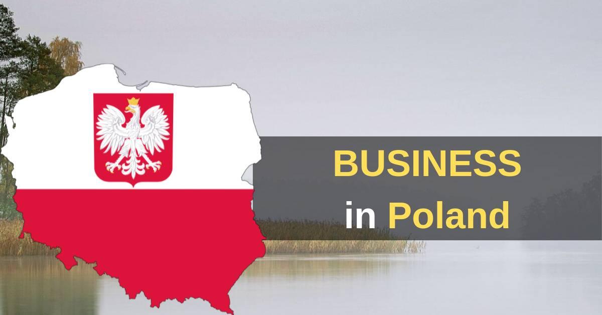 Бизнес иммиграция в польшу в 2021 году и внж через открытие фирмы